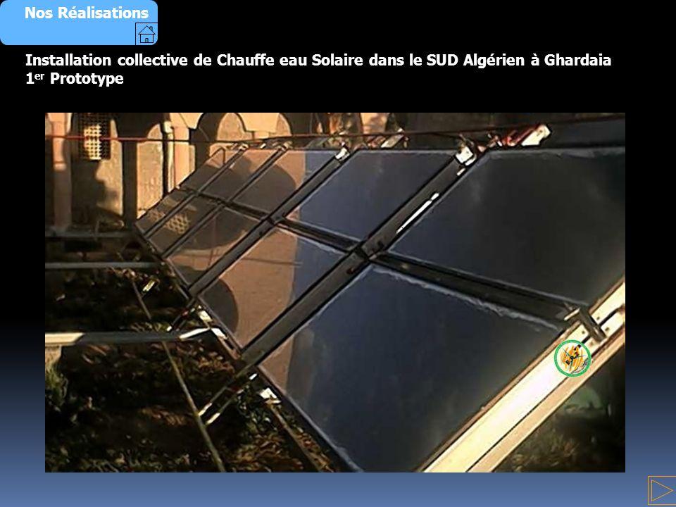 Installation collective de Chauffe eau Solaire dans le SUD Algérien à Ghardaia 1 er Prototype Nos Réalisations