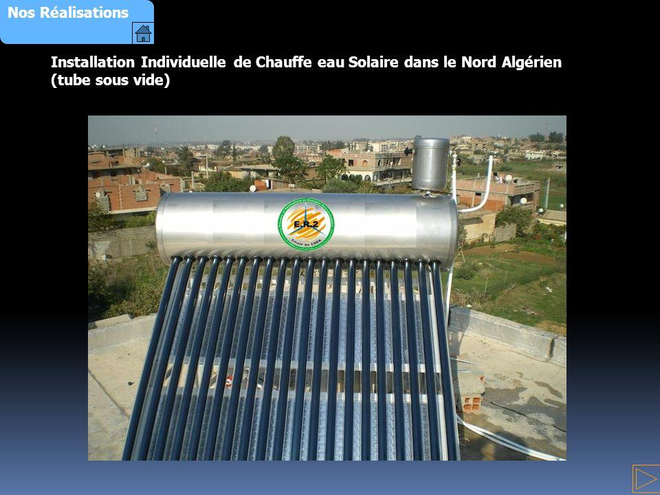 Installation Individuelle de Chauffe eau Solaire dans le Nord Algérien (tube sous vide) Nos Réalisations