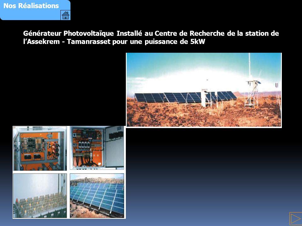 Générateur Photovoltaïque Installé au Centre de Recherche de la station de lAssekrem - Tamanrasset pour une puissance de 5kW Nos Réalisations