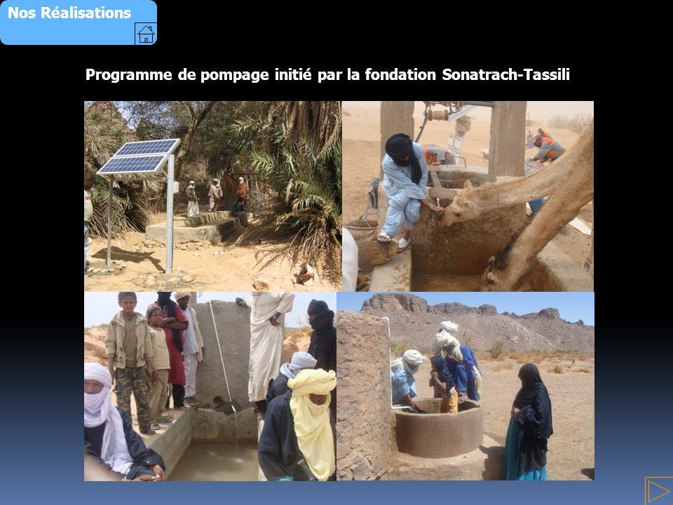 Nos Réalisations Programme de pompage initié par la fondation Sonatrach-Tassili