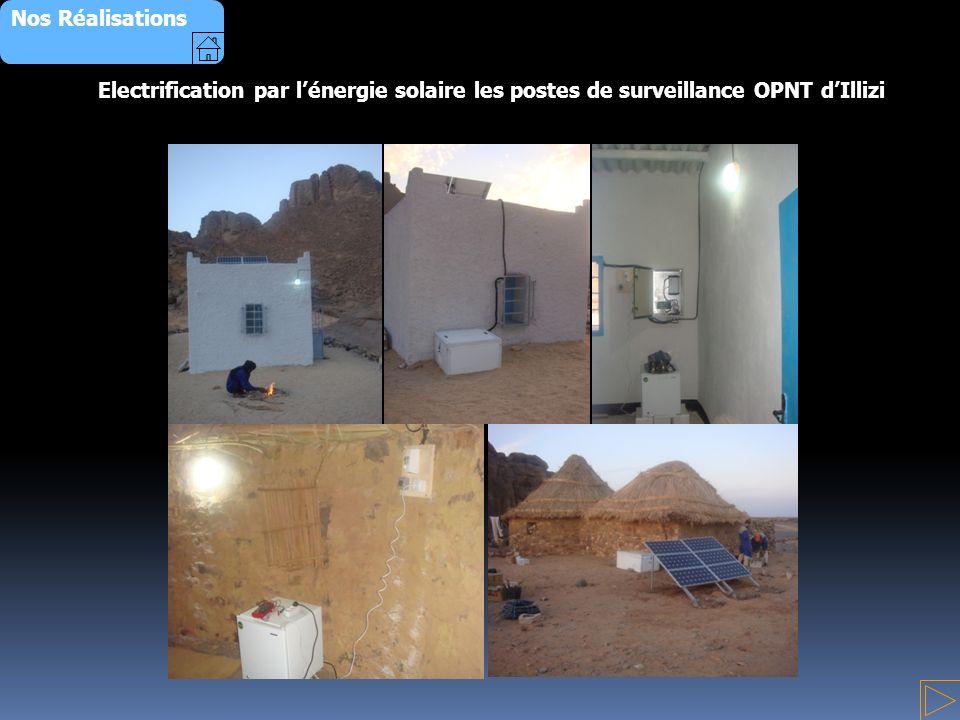 Nos Réalisations Electrification par lénergie solaire les postes de surveillance OPNT dIllizi