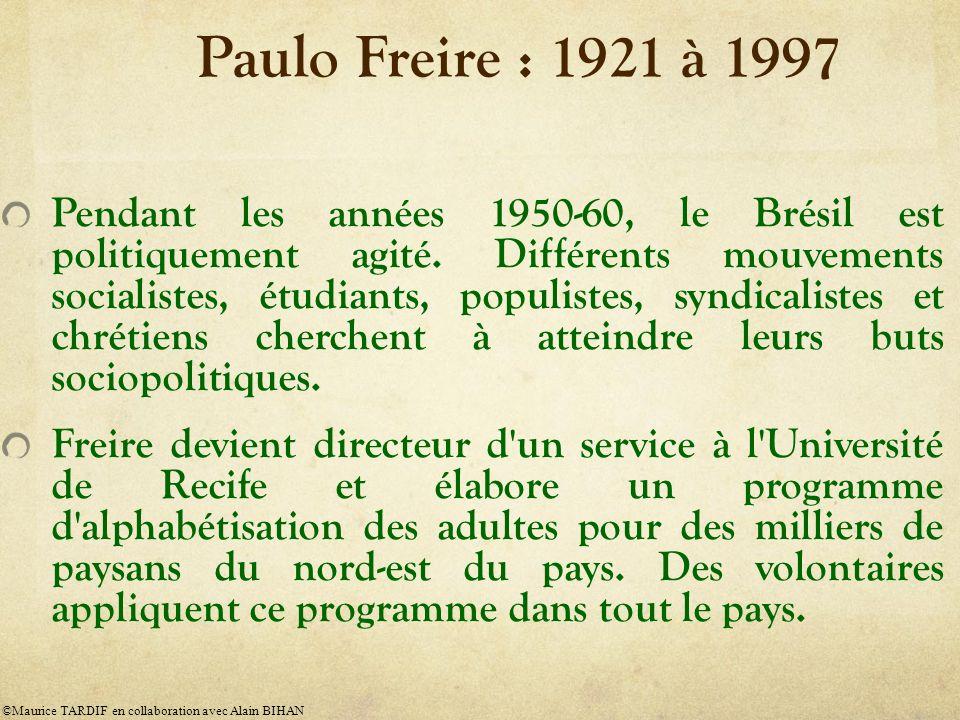 Paulo Freire : 1921 à 1997 Pendant les années 1950-60, le Brésil est politiquement agité.
