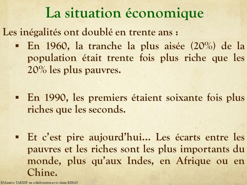 La situation économique Les inégalités ont doublé en trente ans : En 1960, la tranche la plus aisée (20%) de la population était trente fois plus riche que les 20% les plus pauvres.
