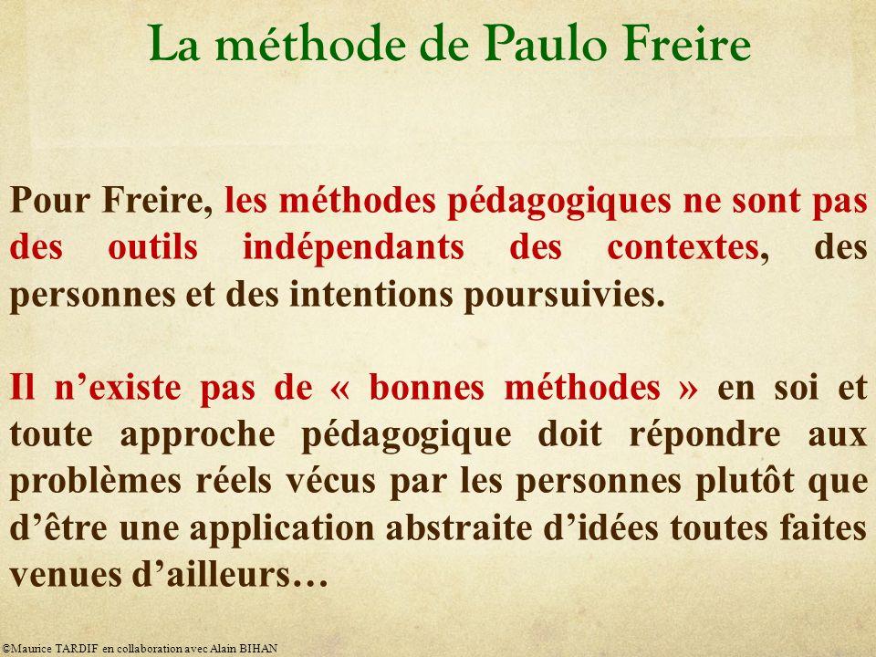 Pour Freire, les méthodes pédagogiques ne sont pas des outils indépendants des contextes, des personnes et des intentions poursuivies.