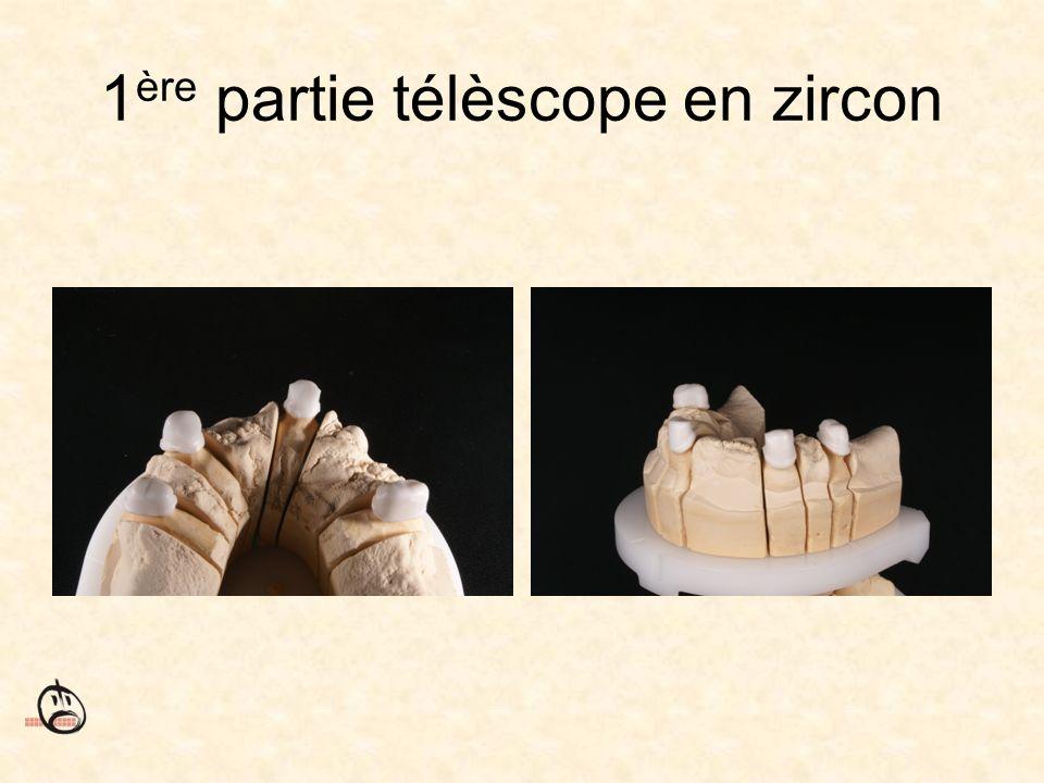 1 ère partie télèscope en zircon