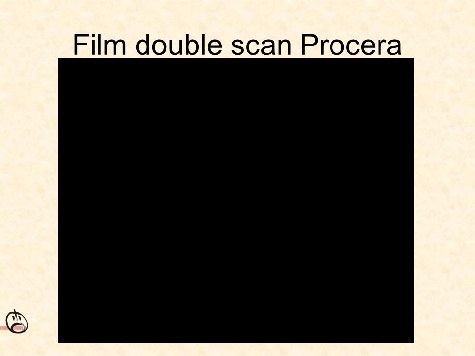 Film double scan Procera