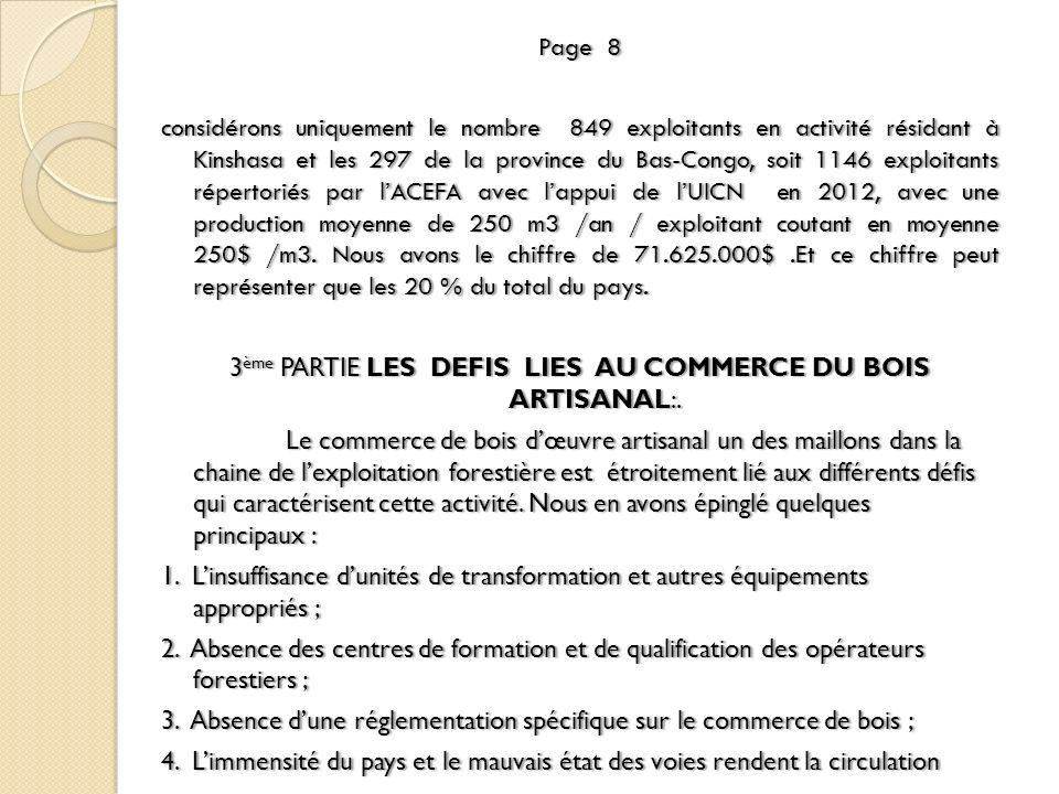 Page 8Page 8 considérons uniquement le nombre 849 exploitants en activité résidant à Kinshasa et les 297 de la province du Bas-Congo, soit 1146 exploi