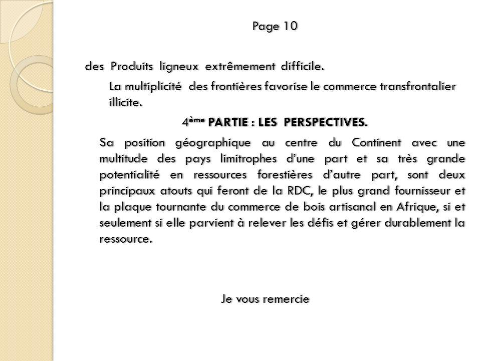 Page 10Page 10 des Produits ligneux extrêmement difficile.des Produits ligneux extrêmement difficile. La multiplicité des frontières favorise le comme
