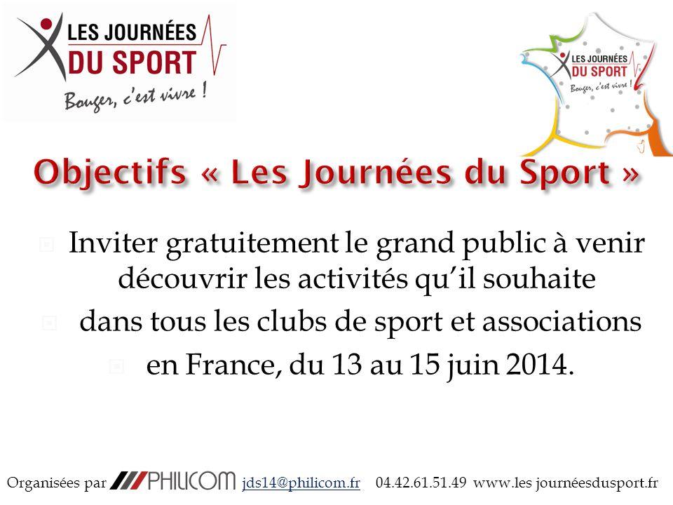 13-14-15 juin 2014 Organisées par jds14@philicom.fr 04.42.61.51.49 www.les journéesdusport.fr