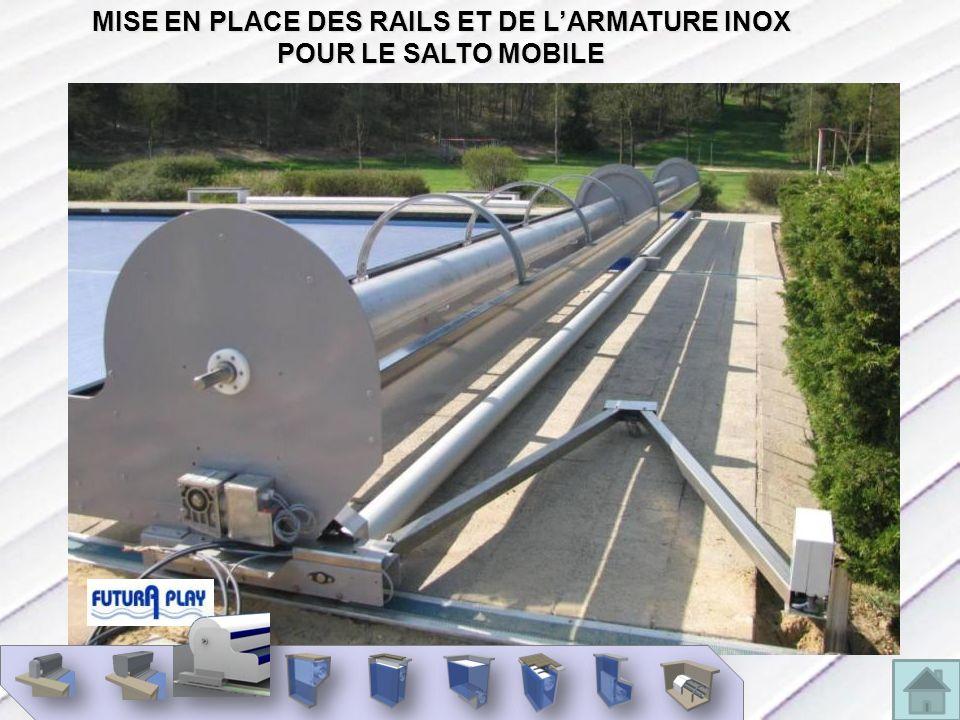 INSTALLATION MISE EN PLACE DES RAILS ET DE LARMATURE INOX POUR LE SALTO MOBILE