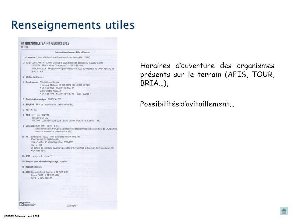 Consignes particulières CORDIER Guillaume CORDIER Guillaume – août 2004