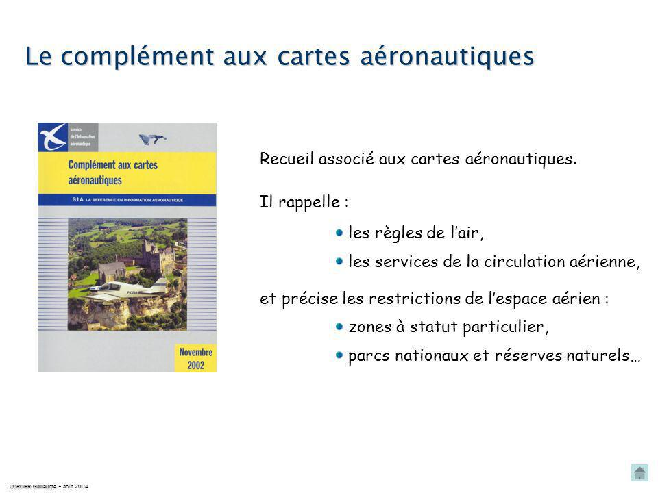 Le complément aux cartes aéronautiques Recueil associé aux cartes aéronautiques.