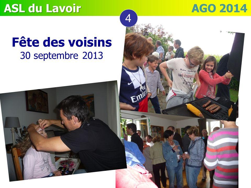 ASL du Lavoir ASL du Lavoir AGO 2014 4 Fête des voisins 30 septembre 2013