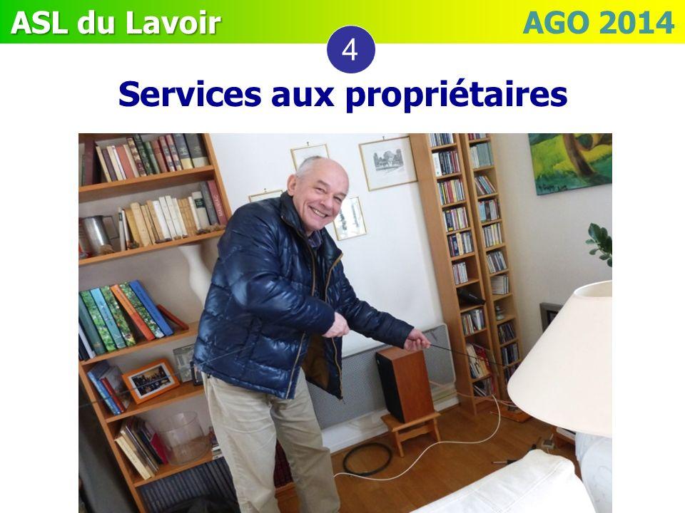 ASL du Lavoir ASL du Lavoir AGO 2014 Services aux propriétaires 4