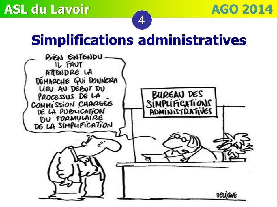 ASL du Lavoir ASL du Lavoir AGO 2014 4 Simplifications administratives