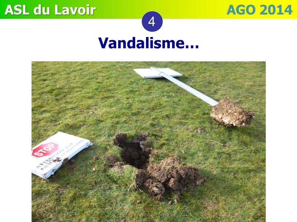 ASL du Lavoir ASL du Lavoir AGO 2014 4 Vandalisme…