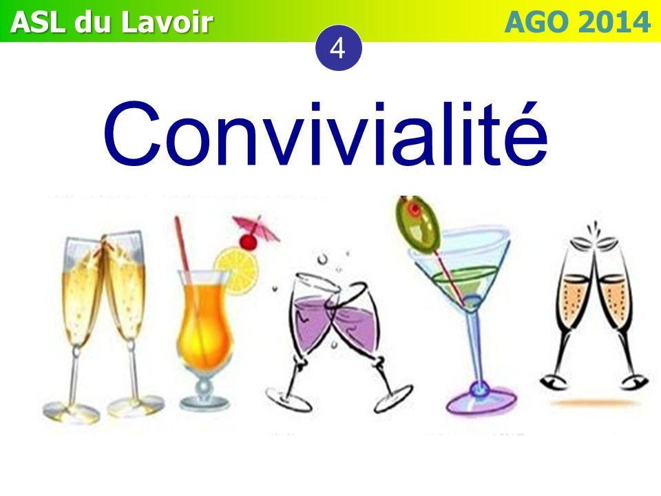 ASL du Lavoir ASL du Lavoir AGO 2014 4 Convivialité