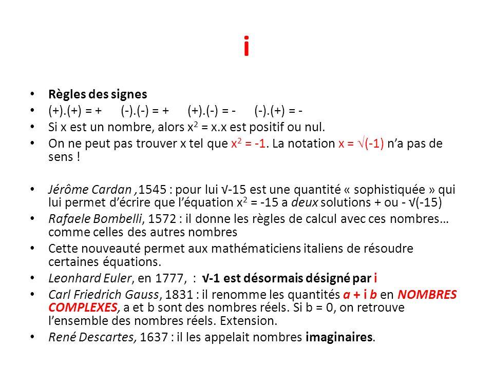 i Règles des signes (+).(+) = + (-).(-) = + (+).(-) = - (-).(+) = - Si x est un nombre, alors x 2 = x.x est positif ou nul. On ne peut pas trouver x t