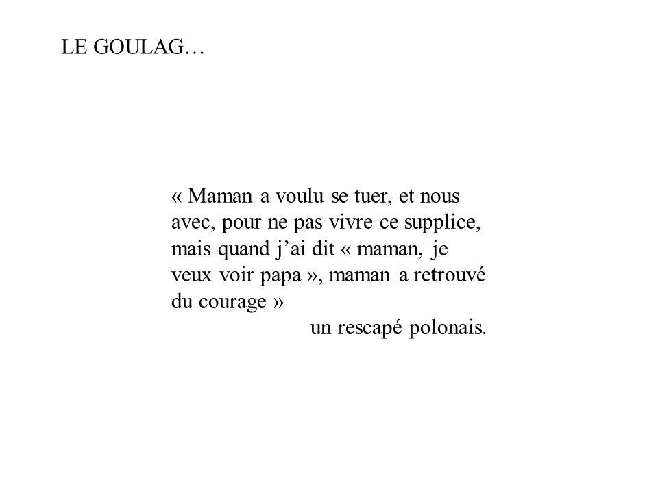 « Maman a voulu se tuer, et nous avec, pour ne pas vivre ce supplice, mais quand jai dit « maman, je veux voir papa », maman a retrouvé du courage » u