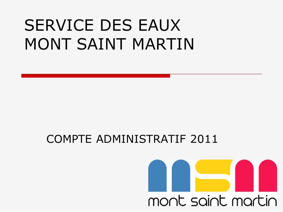 SERVICE DES EAUX MONT SAINT MARTIN COMPTE ADMINISTRATIF 2011