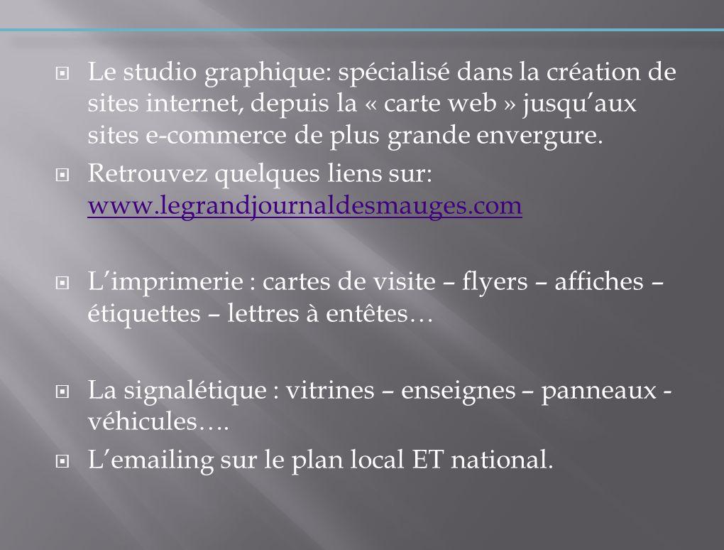 Le studio graphique: spécialisé dans la création de sites internet, depuis la « carte web » jusquaux sites e-commerce de plus grande envergure. Retrou