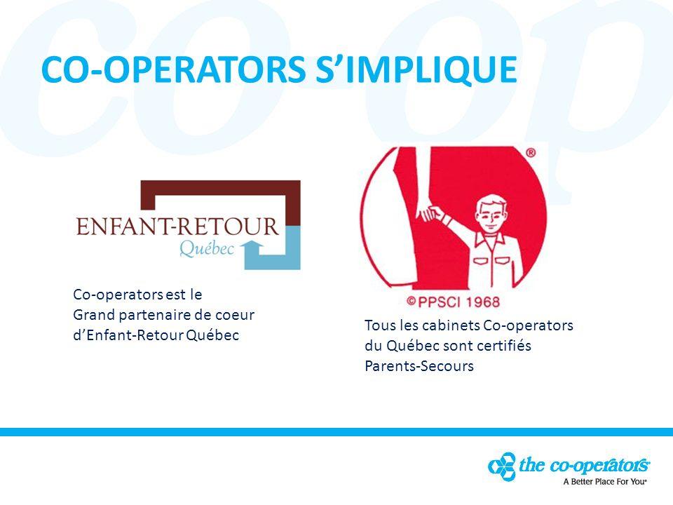 Co-operators est le Grand partenaire de coeur dEnfant-Retour Québec Tous les cabinets Co-operators du Québec sont certifiés Parents-Secours