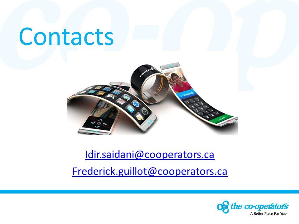 Contacts Idir.saidani@cooperators.ca Frederick.guillot@cooperators.ca