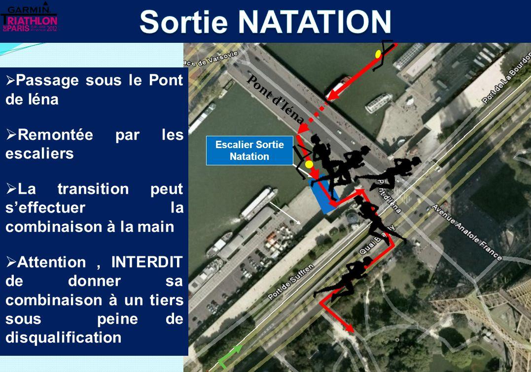 Pont d Iéna Sortie Natation Après passage sous le Pont dIéna 1 600 m en ligne A 9h30, les athlètes encore dans leau sont ramenés par les bateaux à la