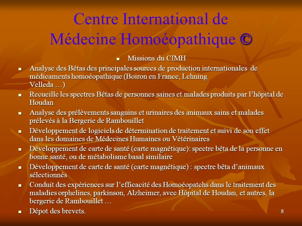 8 © Centre International de Médecine Homoéopathique © Missions du CIMH Missions du CIMH Analyse des Bêtas des principales sources de production intern