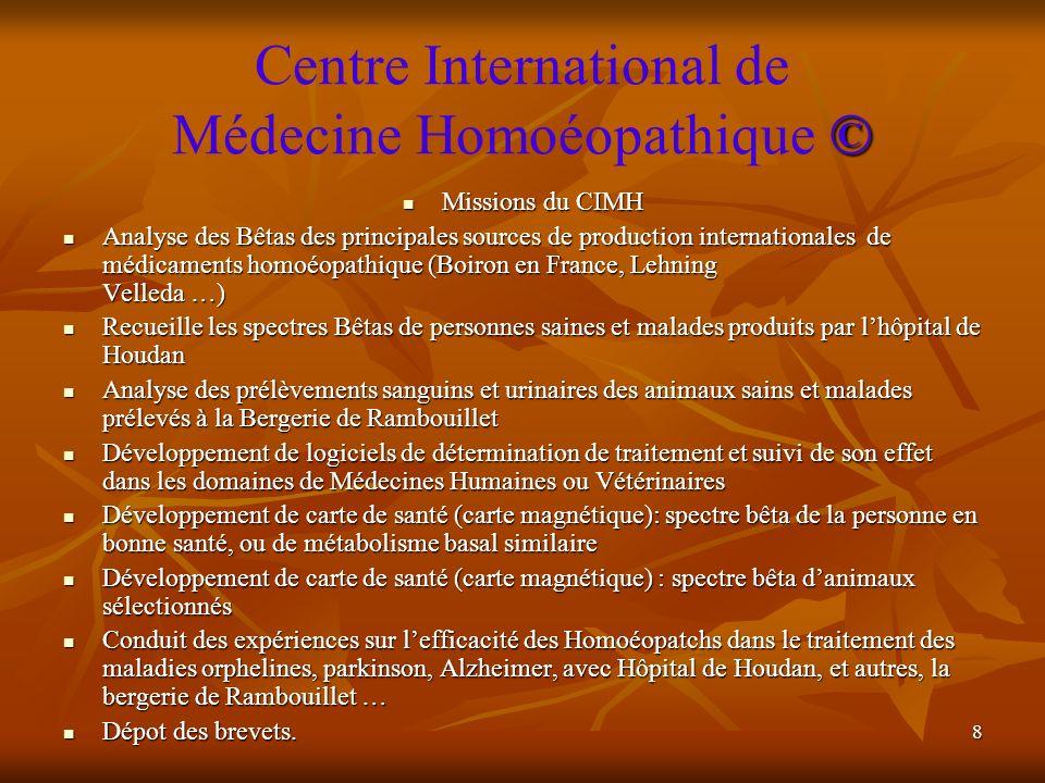 19 © Hôpital Houdan Centre International de Médecine Homoéopathique © Hôpital Houdan Missions: Missions: Créer un mini laboratoire Bêta.