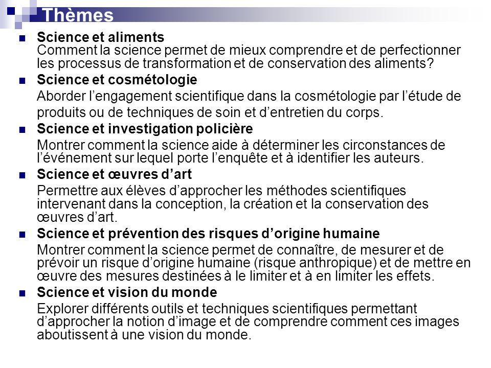 Thèmes Science et aliments Comment la science permet de mieux comprendre et de perfectionner les processus de transformation et de conservation des al