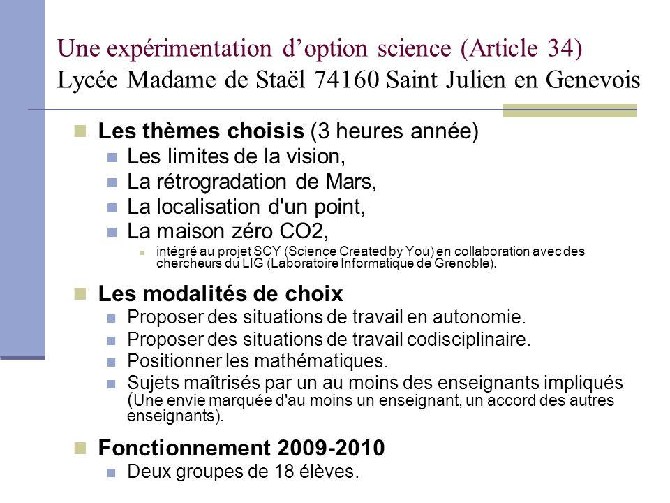 Une expérimentation doption science (Article 34) Lycée Madame de Staël 74160 Saint Julien en Genevois Un exemple de situation : les limites de la vision L acuité visuelleLa myopie