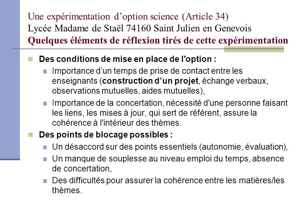 Une expérimentation doption science (Article 34) Lycée Madame de Staël 74160 Saint Julien en Genevois et Méthodes et Pratiques Scientifiques Pourquoi avoir choisi cette expérimentation .