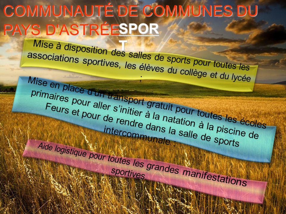 COMMUNAUTÉ DE COMMUNES DU PAYS D ASTRÉE SPOR T