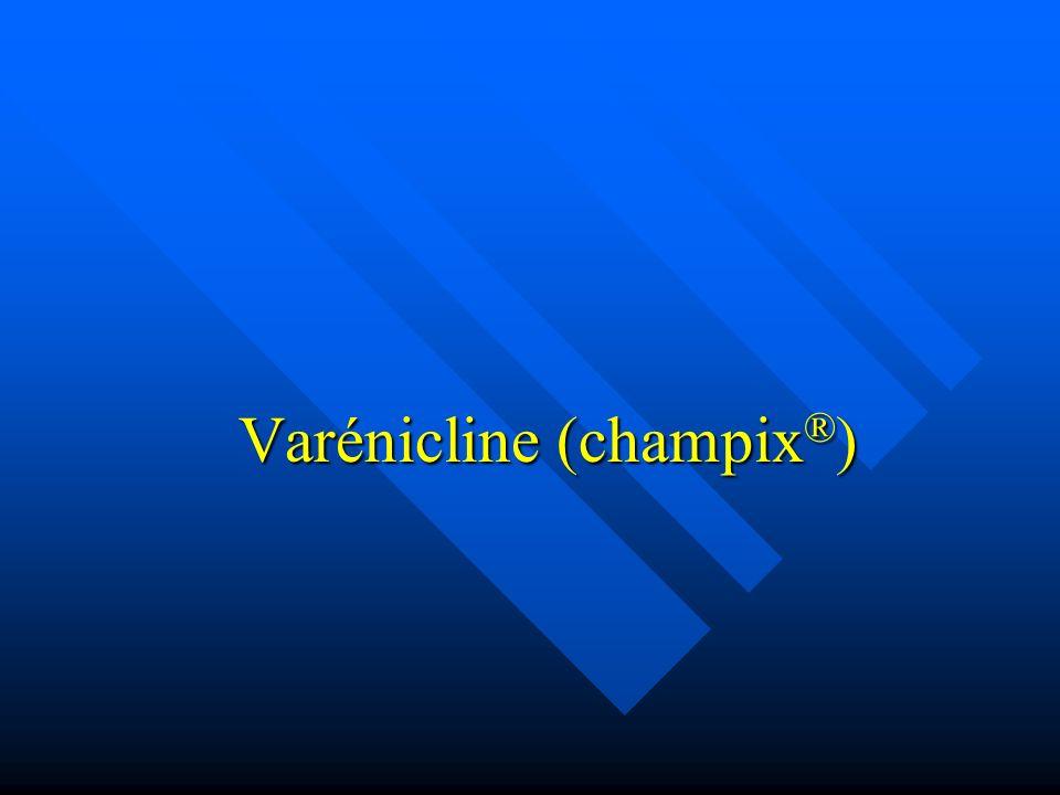 Varénicline (champix ® )