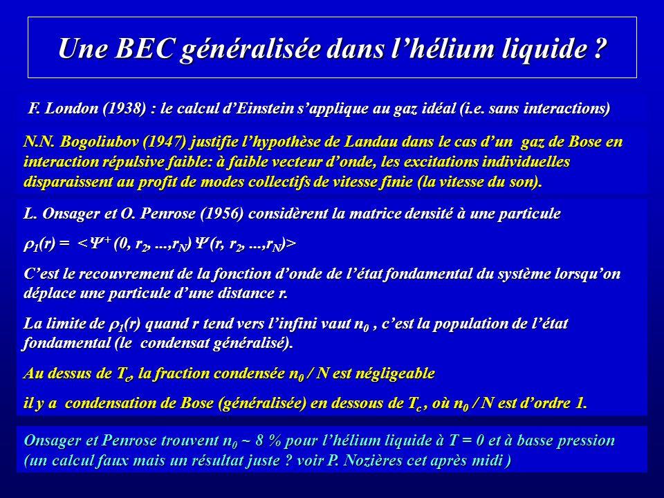 Une BEC généralisée dans lhélium liquide .F.