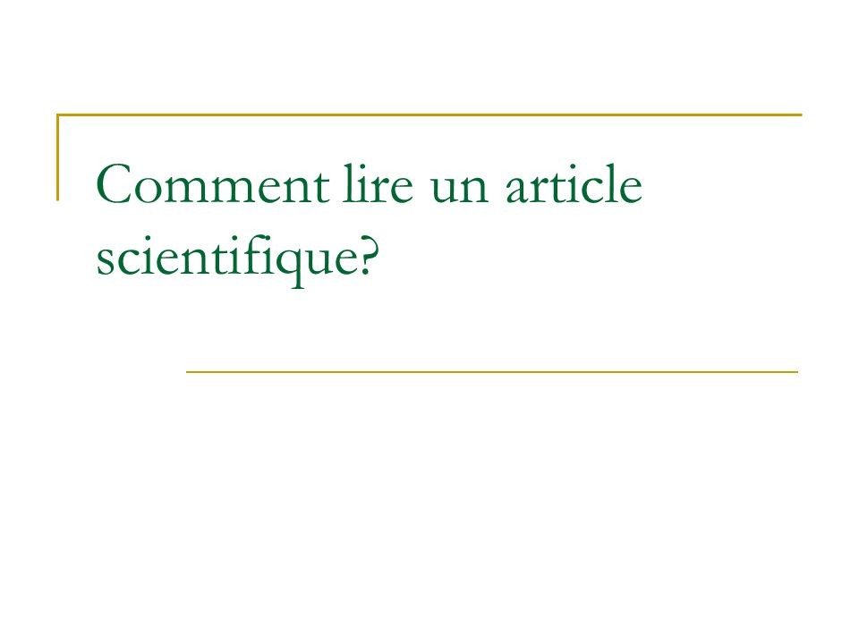 Comment lire un article scientifique?