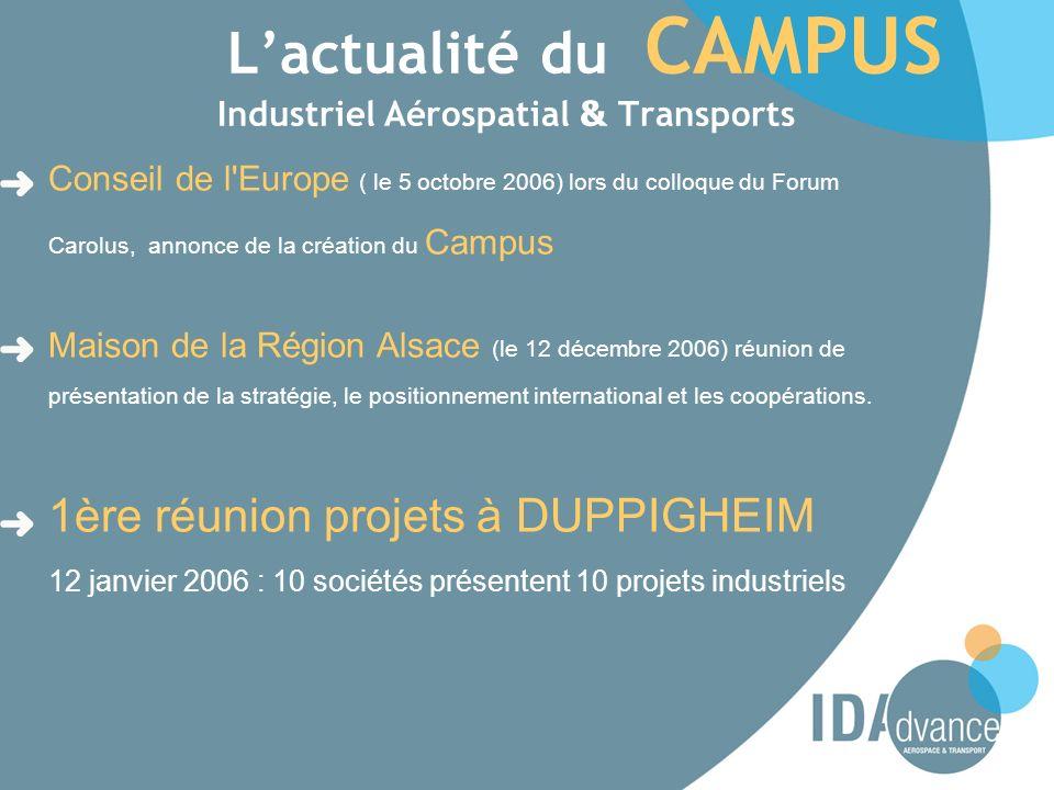 Lactualité du CAMPUS Industriel Aérospatial & Transports Conseil de l'Europe ( le 5 octobre 2006) lors du colloque du Forum Carolus, annonce de la cré
