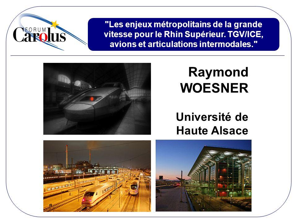 Raymond WOESNER Université de Haute Alsace