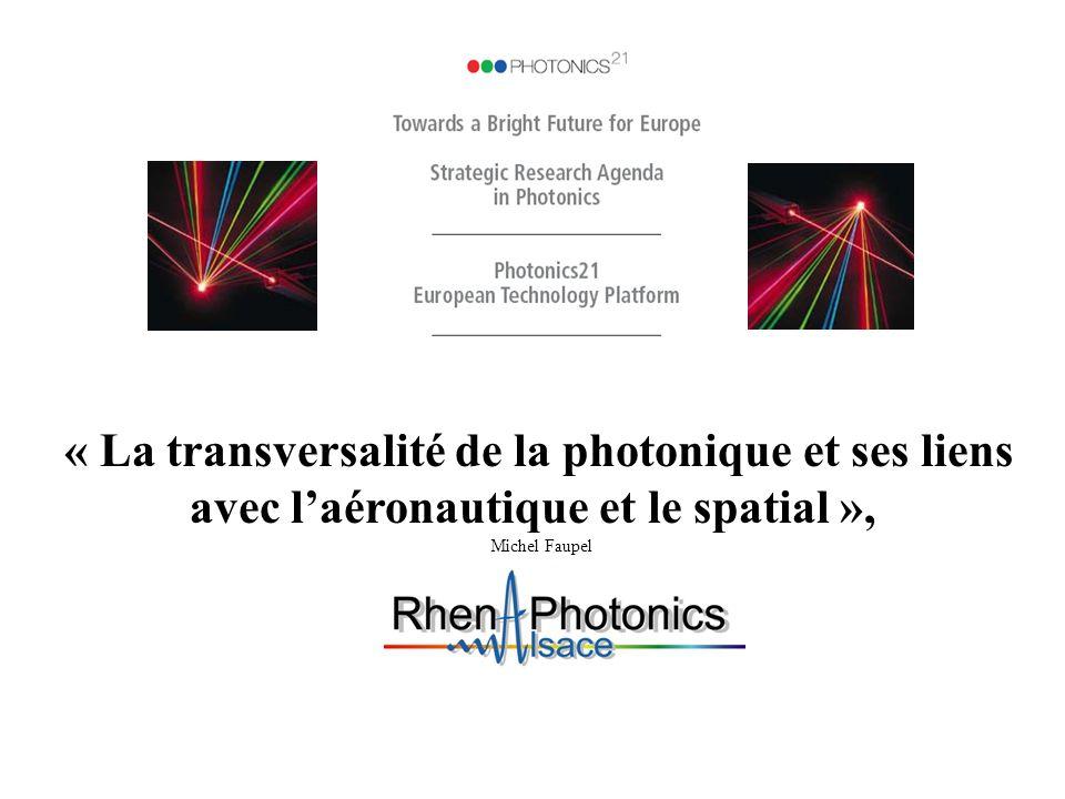 « La transversalité de la photonique et ses liens avec laéronautique et le spatial », Michel Faupel