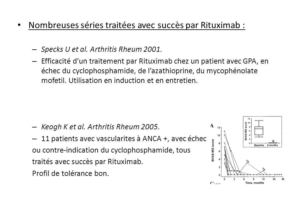 Nombreuses séries traitées avec succès par Rituximab : – Specks U et al. Arthritis Rheum 2001. – Efficacité dun traitement par Rituximab chez un patie