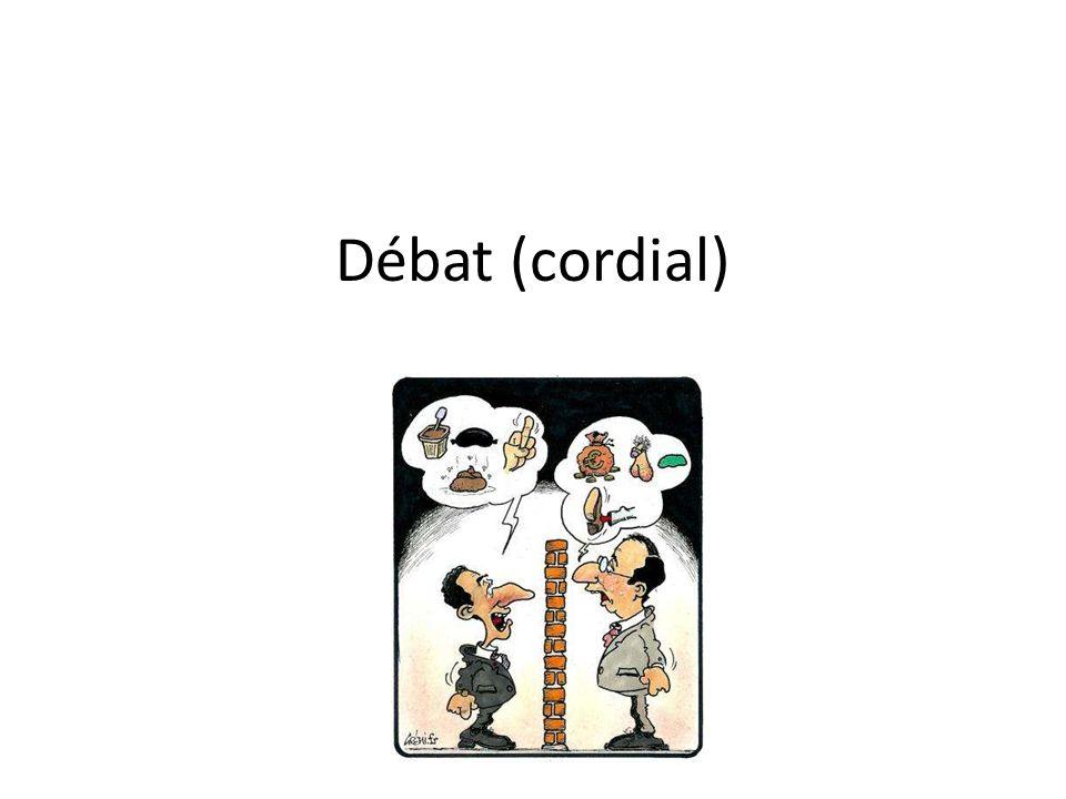 Débat (cordial)