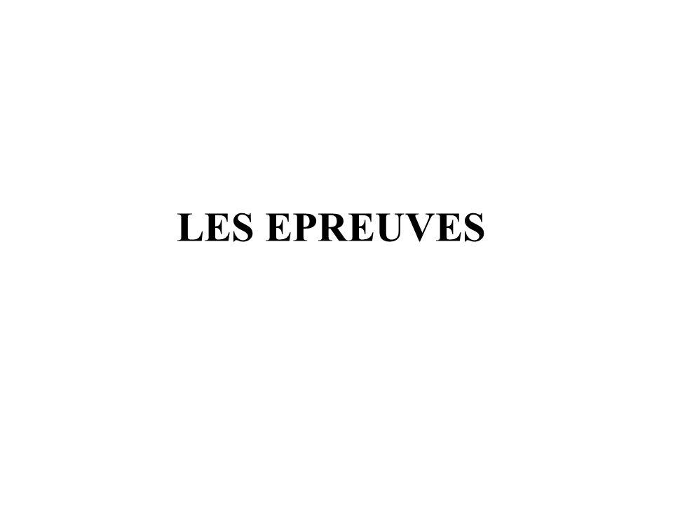 LES EPREUVES