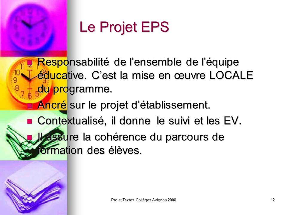 Projet Textes Collèges Avignon 200811 Le savoir nager … Priorité nationale: acquis en fin de 3ème.
