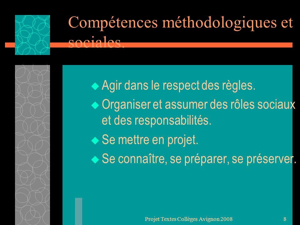 Projet Textes Collèges Avignon 20087 Compétences propres à LEPS Réaliser une perf maximale mesurable à une échéance donnée.