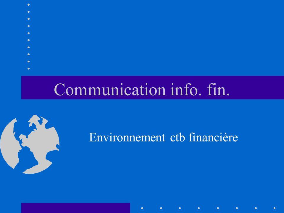 Communication info. fin. Environnement ctb financière