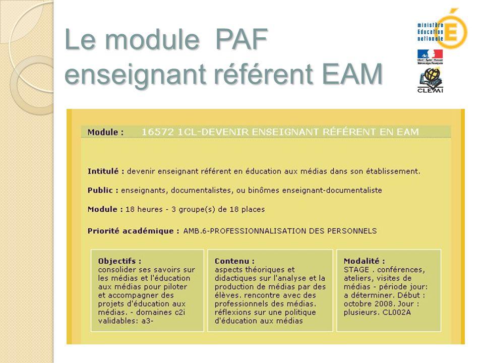 Le module PAF enseignant référent EAM Le module PAF enseignant référent EAM