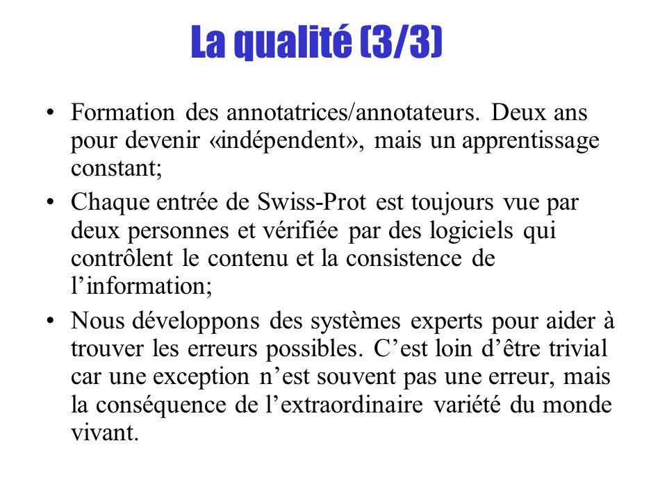 La qualité (3/3) Formation des annotatrices/annotateurs. Deux ans pour devenir «indépendent», mais un apprentissage constant; Chaque entrée de Swiss-P