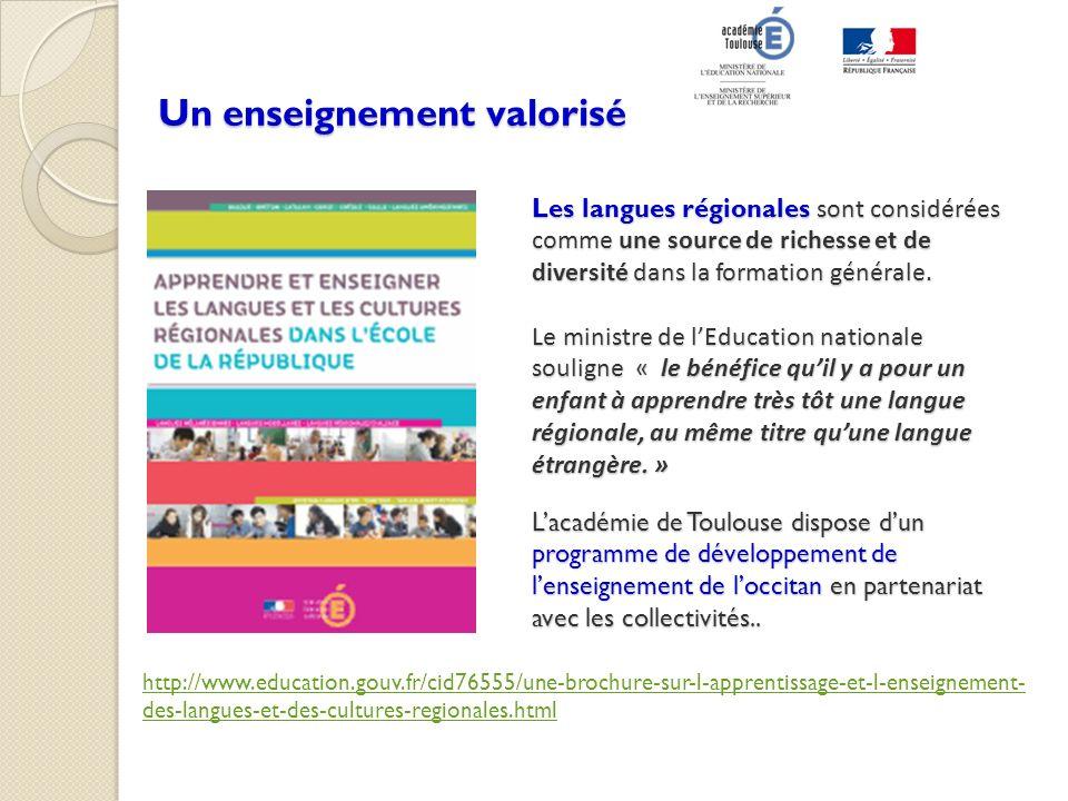 Les langues régionales sont considérées comme une source de richesse et de diversité dans la formation générale. Le ministre de lEducation nationale s