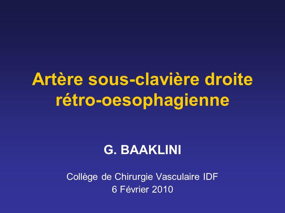 Artère sous-clavière droite rétro-oesophagienne G.